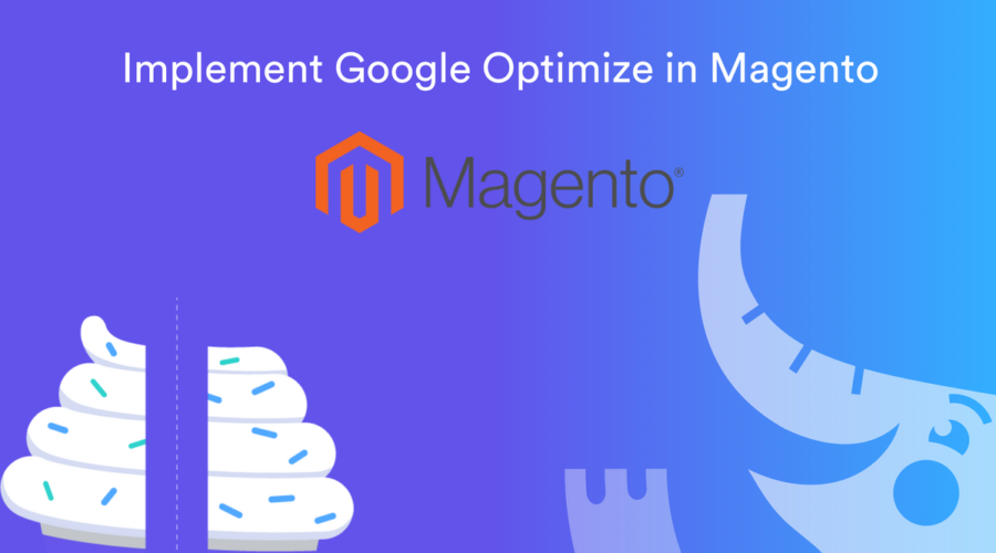 How to Implement Google Optimize on Magento