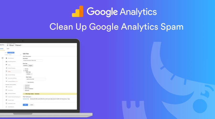 How to Prevent Spam Traffic in Google Analytics for More Accurate Data