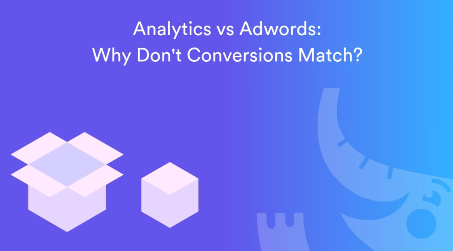 Why Don't Conversions Match Between GA and AdWords