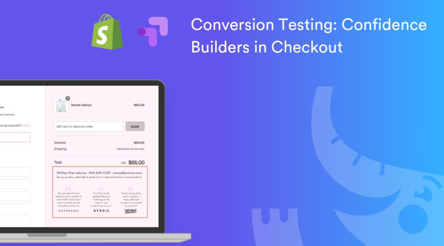 How to Test Confidence Builder in Shopify Checkout