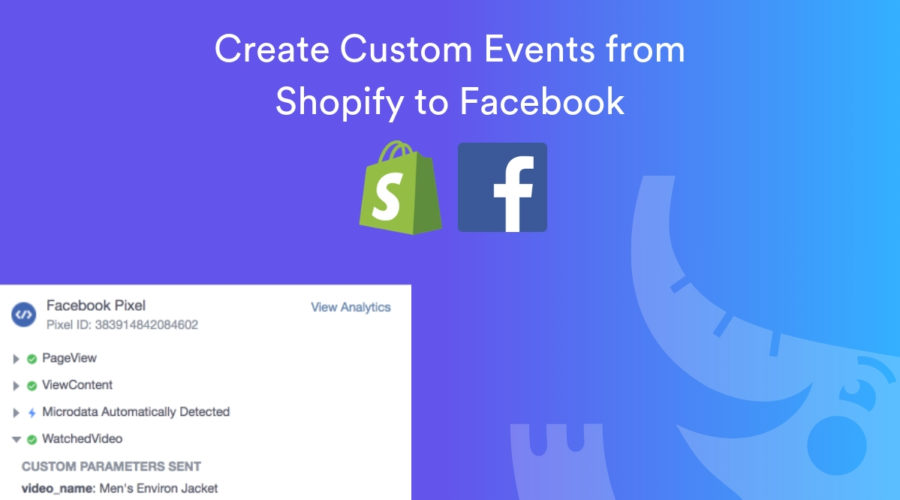 How to Setup Facebook Custom Event Tracking on Shopify via GTM
