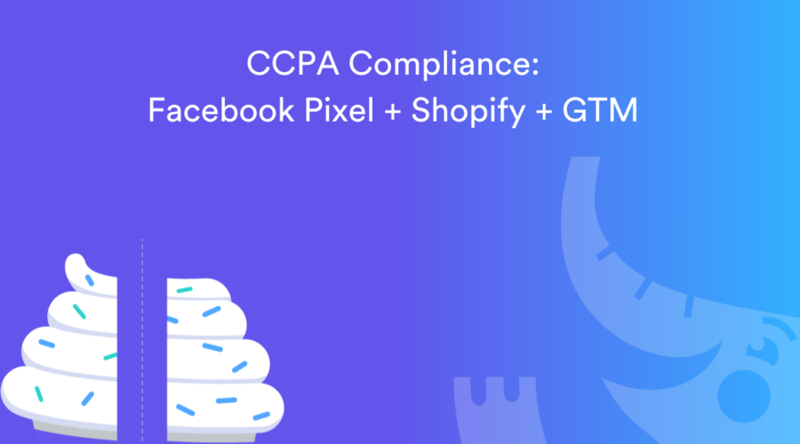 How To Configure Facebook Pixel for CCPA Compliance on Shopify